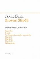"""Zrození Šlépějí aneb Demlova """"bílá kniha"""" Sebrané spisy IV."""