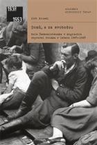Domů, a za svobodou: Role Československa v migracích obyvatel Polska v letech 1945–1948