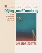 """Dějiny """"nové"""" moderny 3. Věk horizontál"""