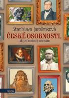 České osobnosti, jak je (možná) neznáte