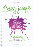 Český jazyk od šestky do devítky – cvičebnice pro 9. třídu ZŠ