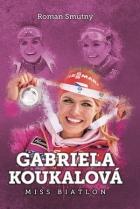 Gabriela Koukalová: Miss biatlon