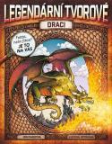 Legendární tvorové – Draci