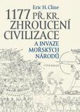 1177 př. Kr. Zhroucení civilizace a invaze mořských národů