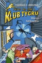 Klub Tygrů – Děsivá helikoptéra