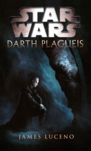 Star Wars – Darth Plagueis
