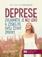 Deprese: Zvl?dn?te ji bez l?k? a z?skejte sv?j ?ivot zp?tky