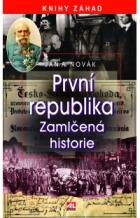 První republika - Zamlčená historie