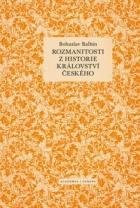 Rozmanitosti z historie království českého