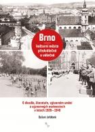 Brno – kulturní město předválečné a válečné