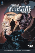Batman Detective Comics 1: Tv??e smrti
