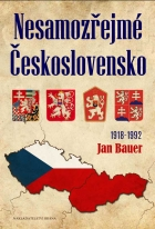 Nesamozřejmé Československo 1918-1992