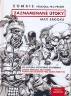 Zombie: Zaznamenané útoky