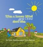 Týna a kocour Mikeš staví zdravý a krásný dům