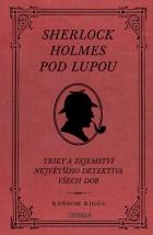 Sherlock Holmes pod lupou