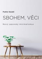 Sbohem, věci. Nový japonský minimalismus