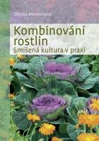 Kombinování rostlin - Smíšená kultura v praxi
