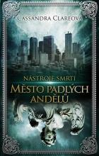 Nástroje smrti 4: Město padlých andělů