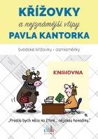 Křížovky a nejznámější vtipy Pavla Kantorka