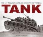 Tank – 100 let nejvýznamnějšího bojového vozidla