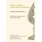Orden und Stadt, Orden und ihre Wohltäter, Monastica Historia Band 4
