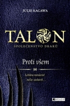 Talon: Společenstvo draků – Proti všem