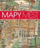 Mapy měst - Historická výprava za mapami, plány a obrazy měst