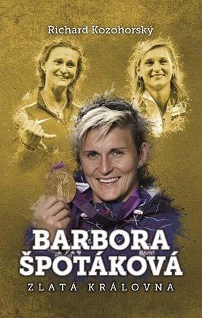 b304ff1f6e6e2 Barbora Špotáková: zlatá královna