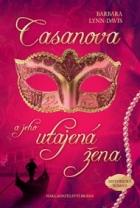 Casanova a jeho utajená žena