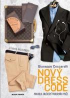 Nový dress code: Pravidla oblékání moderního muže