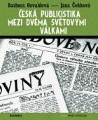 Česká publicistika mezi dvěma světovými válkami