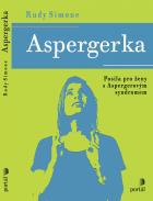 Aspergerka: Posila pro ženy s Aspergerovým syndromem