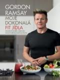 Gordon Ramsay: Moje dokonalá fit jídla