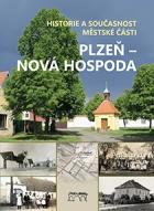 Historie a současnost městské části Plzeň – Nová Hospoda
