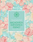 Tajemství Bachových květových esencí