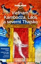 Průvodce - Vietnam, Kambodža, Laos a severní Thajsko