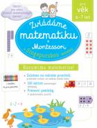 Zvládáme matematiku s Montessori a singapurskou metodou 6-7