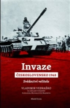 Invaze Československo 1968: Svědectví velitele