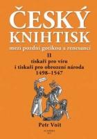 Český knihtisk mezi pozdní gotikou a renesancí II.