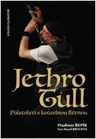 Jethro Tull: Půlstoletí s kouzelnou flétnou