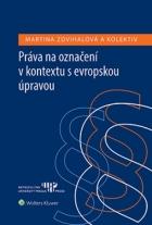 Práva na označení v kontextu s evropskou úpravou