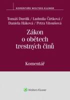 Zákon o obětech trestných činů (č. 45/2013 Sb.). Komentář