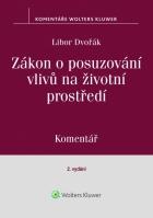 Zákon o posuzování vlivů na životní prostředí (100/2001 Sb.) - komentář, 2. vydání