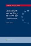 Lidskoprávní mechanismy na úrovni EU a otázky související