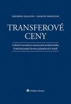 Transferové ceny - Unikátní komplexní zpracování problematiky / Praktické pojetí formou případových studií