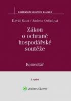Zákon o ochraně hospodářské soutěže (č. 143/2001 Sb.). Komentář - 2. vydání