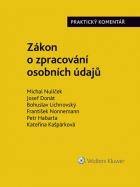 Novinka Zákon o zpracování osobních údajů (110/2019 Sb.). Praktický komentář