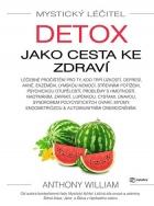 Mystický léčitel: Detox jako cesta ke zdraví