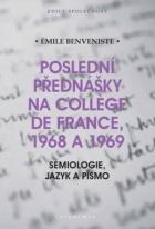 Poslední přednášky na College de France, 1968 a 1969