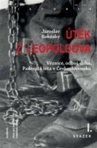 Útěk z Leopoldova I.+II.+III.